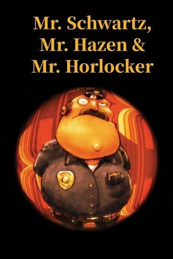 Mr. Schwartz, Mr. Hazen & Mr. Horlocker