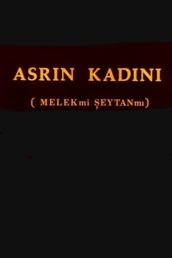 Watch Asrın Kadını: Melek mi Şeytan mı? Free Movie Online