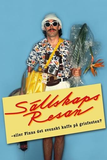 Sällskapsresan eller Finns det svenskt kaffe på grisfesten