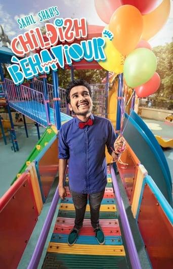 Watch Sahil Shah: Childish Behaviour Online Free in HD