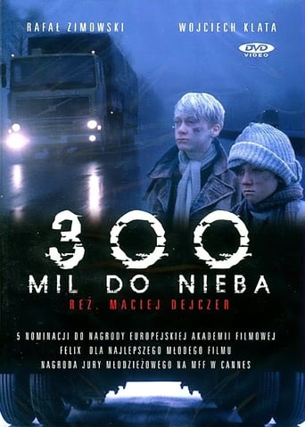 Poster of 300 Miles to Heaven