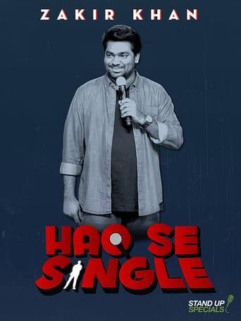 Watch Zakir Khan: Haq Se Single full movie downlaod openload movies