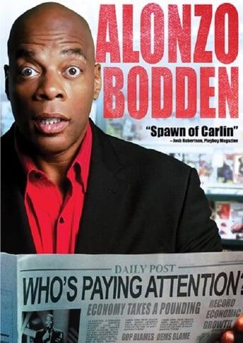 Watch Alonzo Bodden: Who's Paying Attention Online Free Putlocker