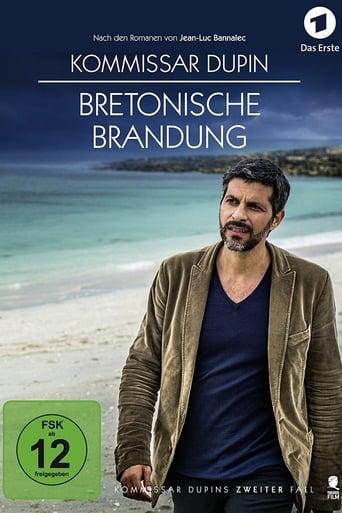 Watch Kommissar Dupin - Bretonische Brandung Free Movie Online