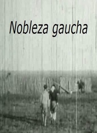 Watch Gaucho Nobility  Free Online