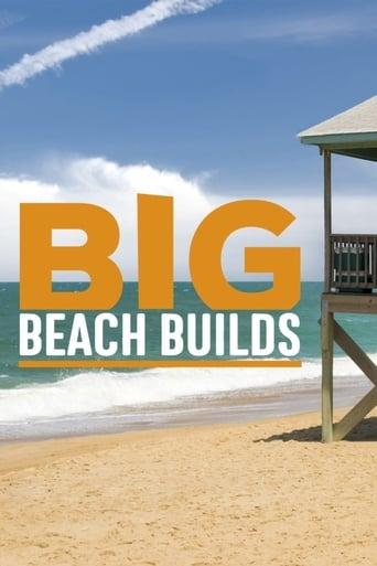 Watch Big Beach Builds 2017 full online free