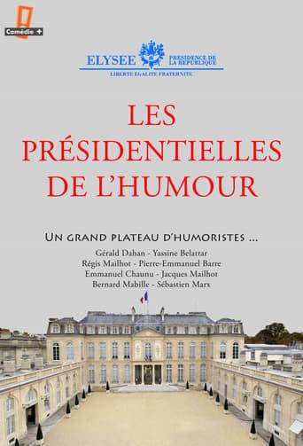 Poster of Les présidentielles de l'humour