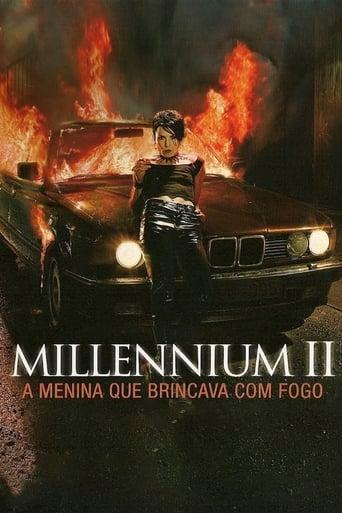 Millennium 2 - A Menina que Brincava com Fogo