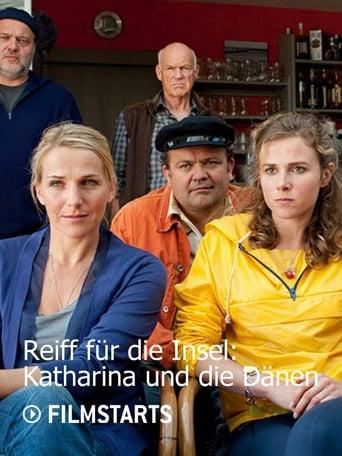 Reiff für die Insel - Katharina und die Dänen