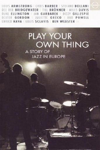 Poster of Play Your Own Thing: A Story of Jazz in Europe