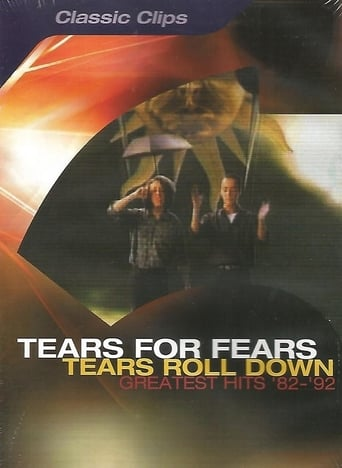 Tears for Fears: Tears Roll Down - Greatest Hits '82-'92