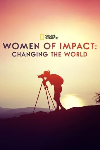 Women of Impact: Changing the World