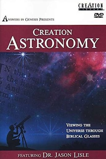 Creation Astronomy: Viewing the Universe Through Biblical Glasses