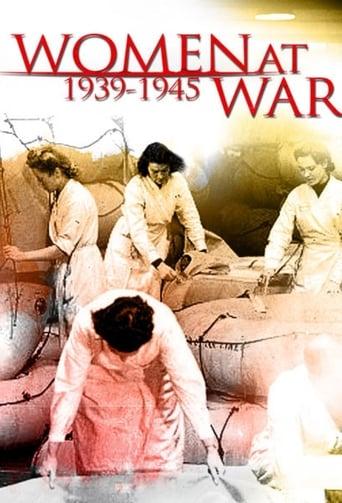 Elles étaient en guerre (1939 - 1945)