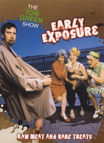 Poster of The Tom Green Show: Early Exposure - Raw Meat and Rare Treats