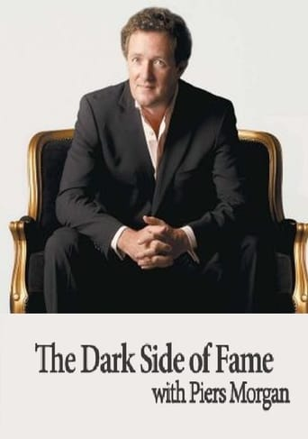 Poster of The Dark Side of Fame with Piers Morgan