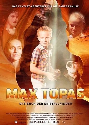 Watch Max Topas: The Book of the Crystal Children Online Free in HD