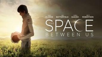 Космос між нами (2017)