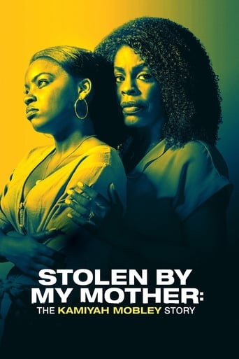 Poster of Stolen by My Mother: The Kamiyah Mobley Story