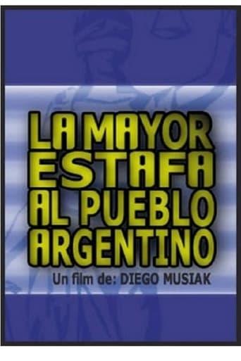 La mayor estafa al pueblo argentino