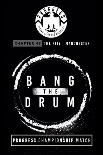 Watch PROGRESS Chapter 48: Bang The Drum 2017 full online free