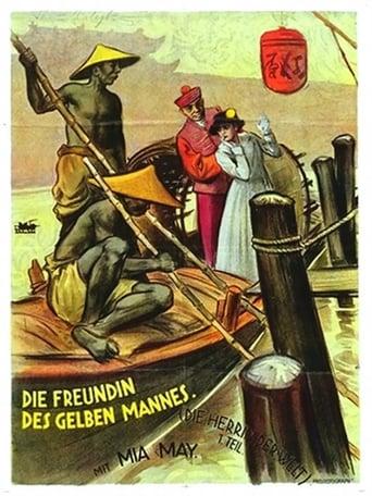 Poster of Die Herrin der Welt, 1. Teil - Die Freundin des gelben Mannes