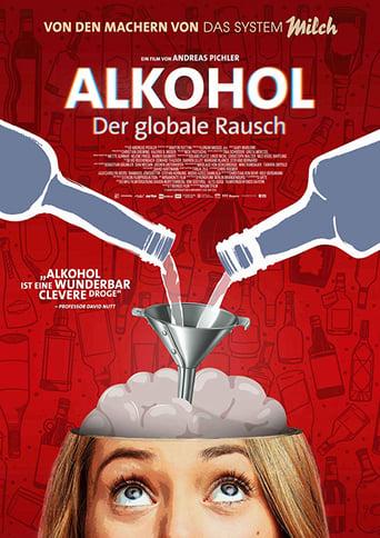Alkohol - Der globale Rausch