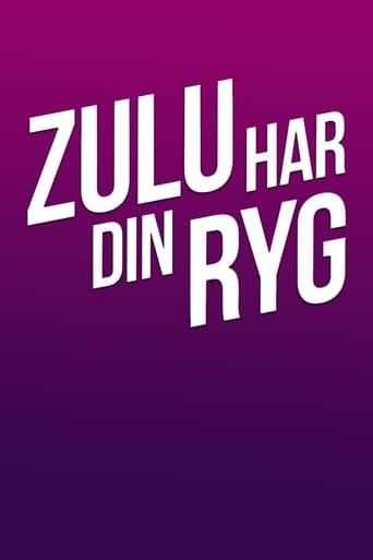 Watch Zulu har din ryg 2021 full online free