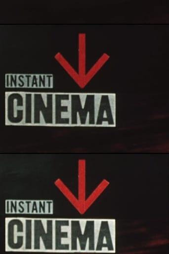 Instant Cinema