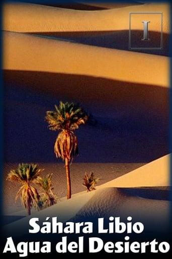 Libyan Sahara Water from the Desert