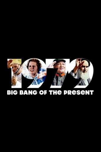 Poster of 1979: Big Bang of the Present
