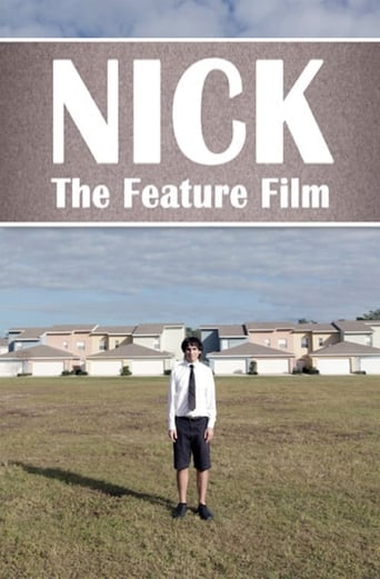 Nick: The Feature Film