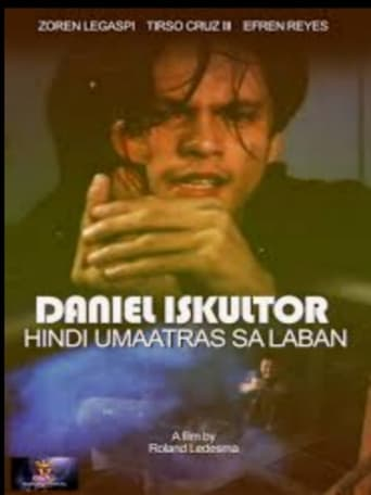 Watch Daniel Eskultor: Hindi Umaatras sa Laban Free Movie Online