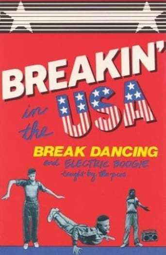 Poster of Breakin' in the USA:  Break Dancing and Electric Boogie Taught by the Pros