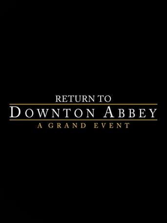 Watch Return to Downton Abbey: A Grand Event Online Free Putlocker