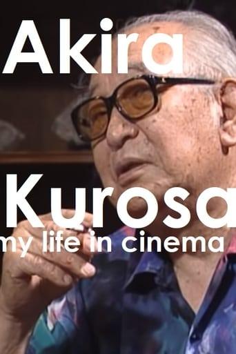 Watch Akira Kurosawa: My Life in Cinema Free Online Solarmovies