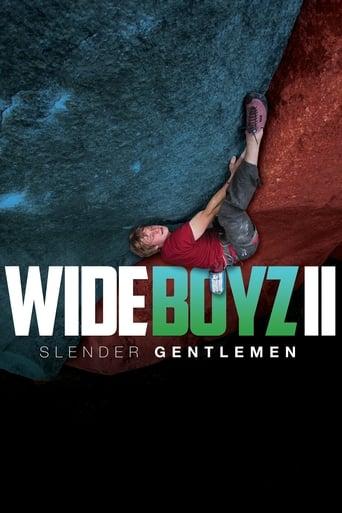 Wide Boyz II – Slender Gentlemen