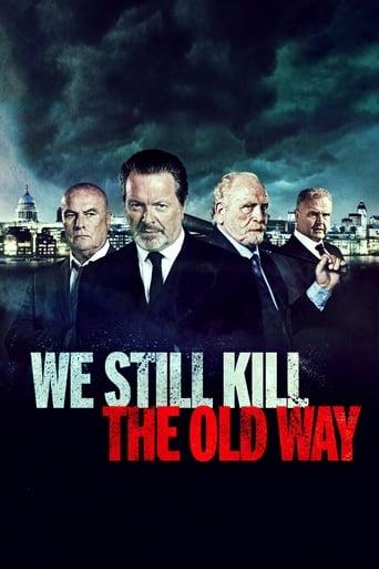 Watch We Still Kill the Old Way 2014 full online free