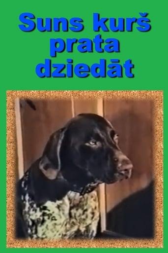 Suns, kurš prata dziedāt