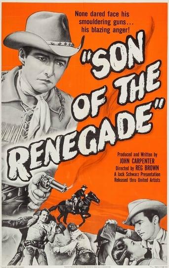 Son Of The Renegade