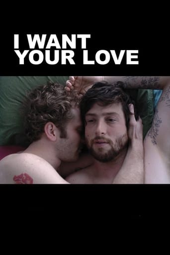 I Want Your Love poster