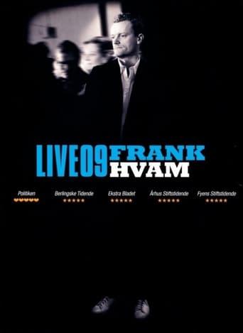 Frank Hvam Live 09