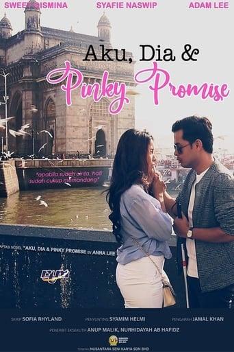 Aku, Dia dan Pinky Promise