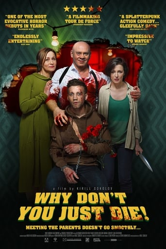 Film Why Don't You Just Die  (Papa, sdokhni) streaming VF gratuit complet