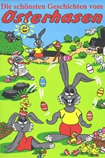 Die schönsten Geschichten vom Osterhasen