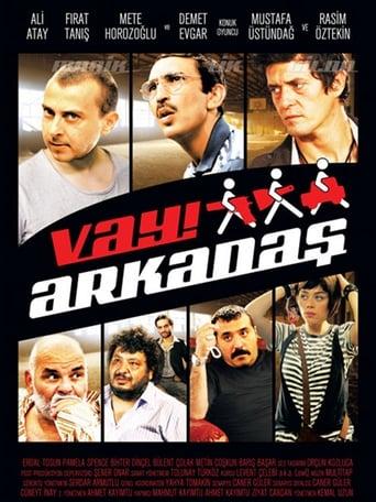 Watch Vay Arkadaş Free Movie Online