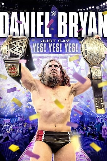 WWE: Daniel Bryan: Just Say Yes! Yes! Yes!