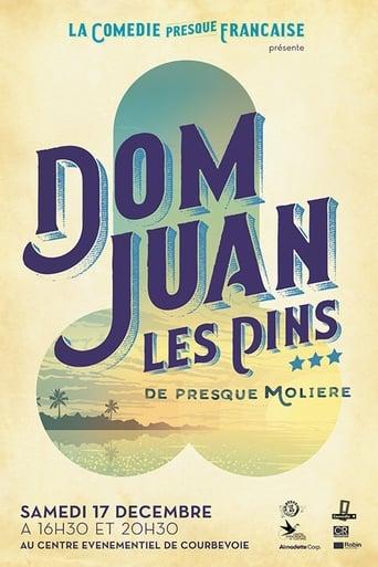 Poster of La Comédie presque française : Dom Juan les Pins