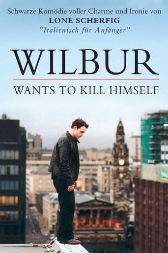 Wilbur Wants To Kill Himself