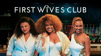 The First Wives Club (2019- )